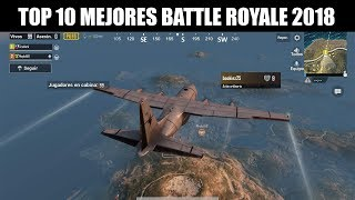 Top 10 : Mejores Battle Royale para Android/iOS 2018