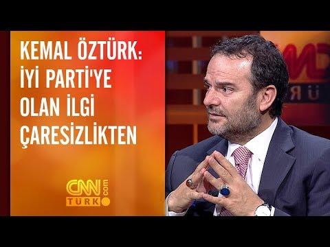 Kemal Öztürk: İYİ Parti'ye olan ilgi çaresizlikten