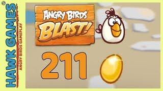 Angry Birds Blast Level 211 - 3 Stars Walkthrough, No Boosters