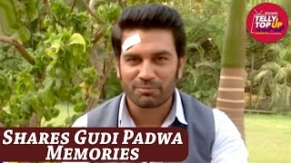 Sharad Kelkar AKA Rishabh Shares His Gudi Padwa Memories