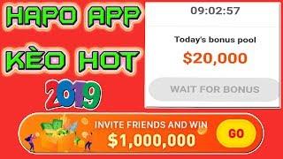 Làm Giàu Không Khó Cùng App Hapo - Kèo Hot 2019 - LVT | Kiếm Tiền Online