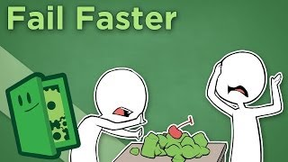 Fail Faster - A Mantra for Creative Thinkers - Extra Credits