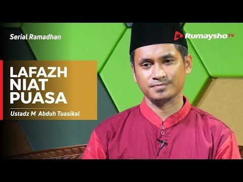 Serial Ramadhan : Lafazh Niat Puasa