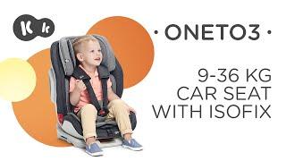 Baby Car Seat 9-36 kg ISOFIX Kinderkraft ONETO3