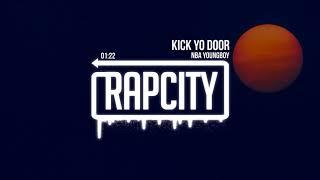NBA Youngboy - Kick Yo Door