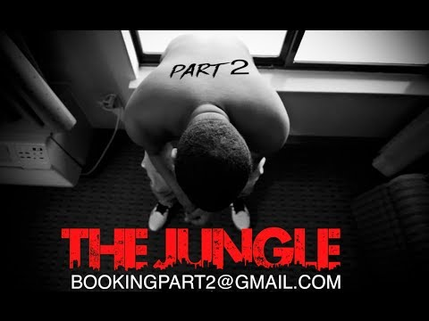 Part 2 - The Jungle [East Oakland Unsigned Artist]