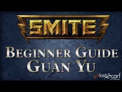 Smite Short Beginner Guide 20: Guan Yu