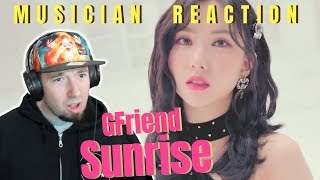 "MUSICIAN REACTS | GFriend - ""Sunrise"" Reaction & Review"
