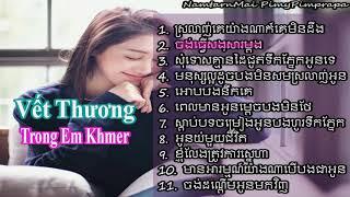 Nhạc Việt  Lời Khmer Hay Nhất 2019