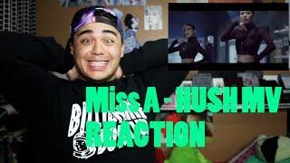 Miss A HUSH Mv Reaction