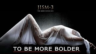 Jism 3 Announced | Will Be Boldest Ever Movie