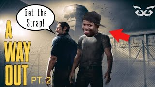 TWO BLACK GUYS FINDING: A Way Out  - Pt. 2 (HILARIOUS HIGHLIGHTS )