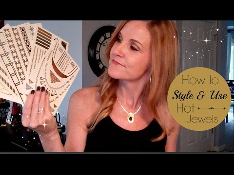 Hot Jewels: How to Use, Wear and Style