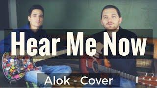 download musica Hear me Now - Alok - Cover Vida de Músico