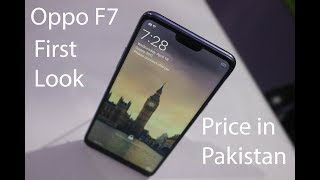 OPPO F7 First Look | Hands On | Price in Pakistan