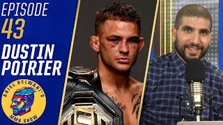 'Everybody can be beat' - Dustin Poirier on Khabib Nurmagomedov | Ariel Helwani's MMA Show