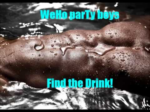 Find the Drink! -- WeHo parTy boys