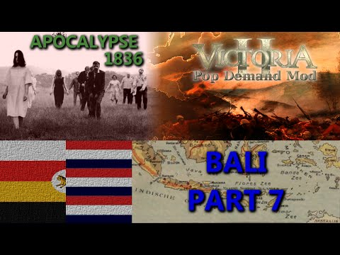 Base Hopping | Victoria 2 Multiplayer - Bali/Malaysia - Apocalypse 1836 - Part 7