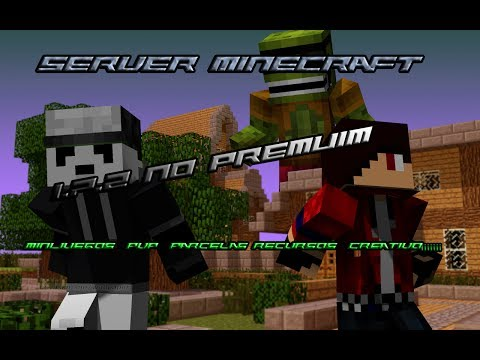Server Minecraft 1.7.2 No Premium-Minijuegos.Creativo.PvP y Parcelas