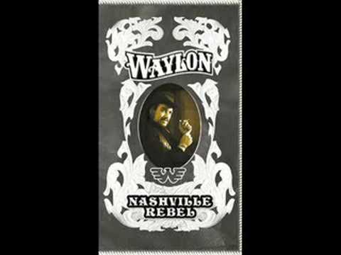 Waylon Jennings - You Dont Mess Around