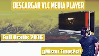 Descargar VLC Media Player  Español Full Para (Windows 7/8/10) 32 y 64 Bits [2016]