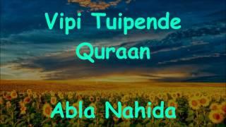 Vipi Tuipende Quraan