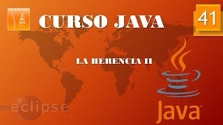 Curso Java. Herencia II. Vídeo 41
