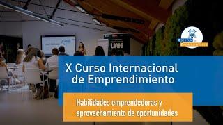 X Curso Internacional sobre Emprendimiento