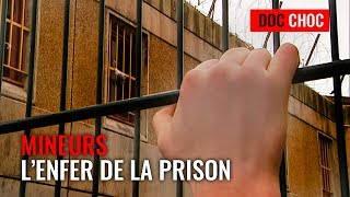 Mineurs, l'enfer de la prison - Documentaire Choc