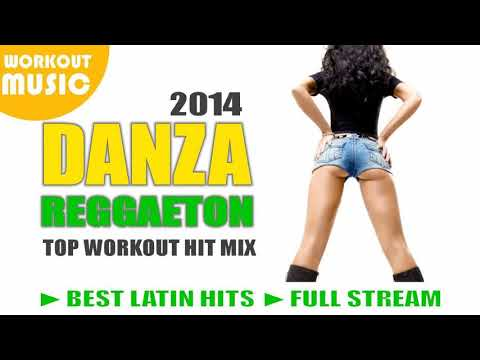REGGAETON 2014 HIT MIX  VOL. 1 ► BEST REGGAETON SONGS 2014 ► DANZA & ZUMBA 2014 WORKOUT