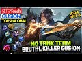 No Tank Brutal Killer Gusion [ Top Global 2 Gusion ] 技巧 Touch Gusion Mobile Legends