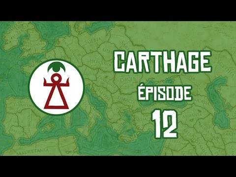 Total War Rome 2 Gameplay Campagne Carthage #12 FR