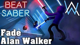 Beat Saber - Fade - Alan Walker (custom song)   FC