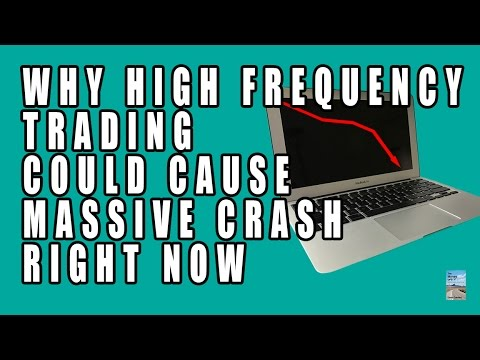 High Frequency Could CRASH the Stock Market Right Now! Here's Why