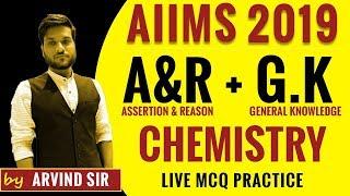 AIIMS 2019 GK Preparations With Arvind Arora | Chemistry | Assertion Reasoning | Vedantu Made Ejee