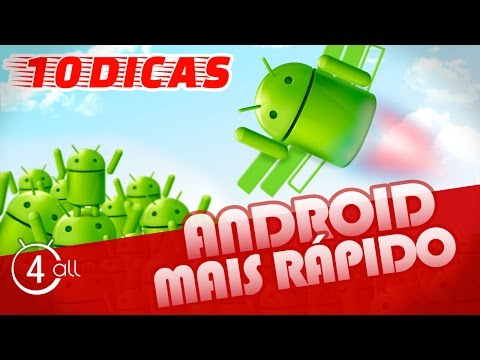 Como deixar o Android mais rápido - 10 dicas
