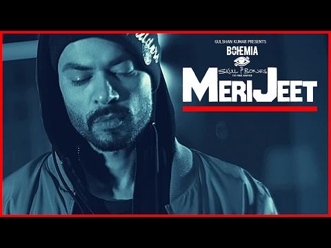 MERI JEET | Bohemia | Latest Punjabi Video Download