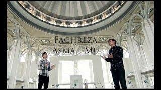 Download Lagu Fachreza Farhman feat Asyraf Nur One - Asmamu - Nasyid Terbaru 2018 | Lagu Religi 2018 Gratis STAFABAND