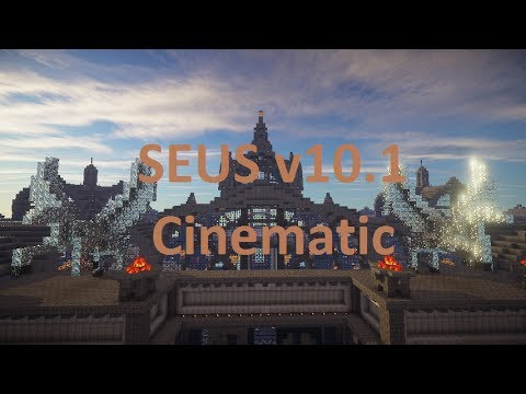 Minecraft SEUS v10.1 Pre2 cinematic