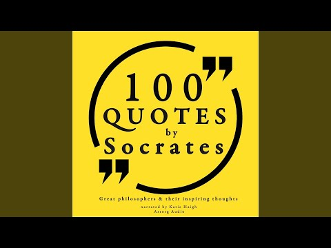 100 Quotes by Socrates, Part 1