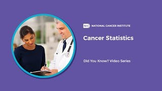 Cancer Statistics | Did You Know?
