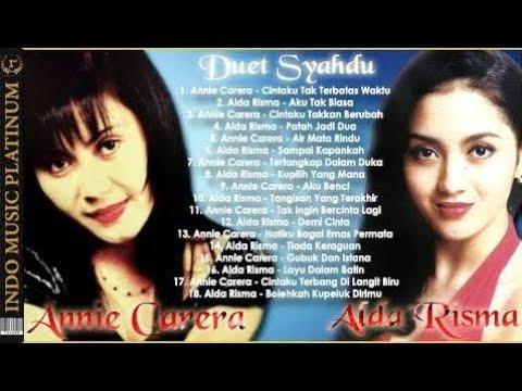 Duet Syahdu Annie Carera & Alda Risma Paling Dikenang Sepanjang Masa - HQ Audio !!! 720p HD