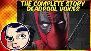 "Deadpool ""Where do the Voices Come From?"" - Complete Story"