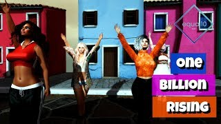 ONE BILLION Rising | SECOND LIFE and Equal10