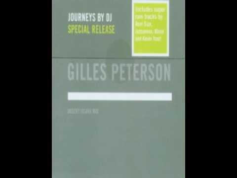 Journeys By DJ - Gilles Peterson (Desert Island Mix)