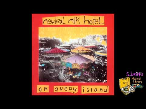 Neutral Milk Hotel - Three Peaches