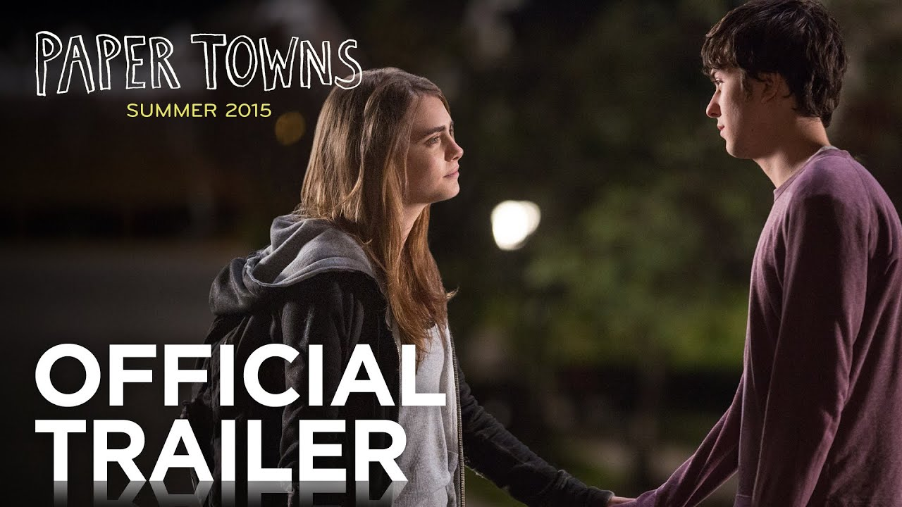 Papers The Movie Trailer Paper Towns Official Trailer