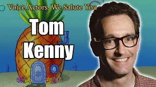 Voice Actors, We Salute You Episode 2- Tom Kenny