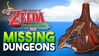 What were The Wind Waker's Missing Dungeons?
