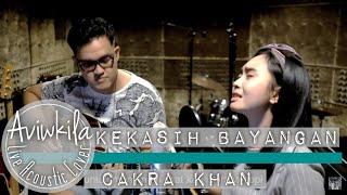 Download video Cakra Khan - Kekasih Bayangan (Acoustic LIVE Cover)